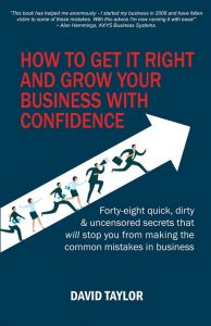 How To Get It Right And Grow Your Business With Confidence