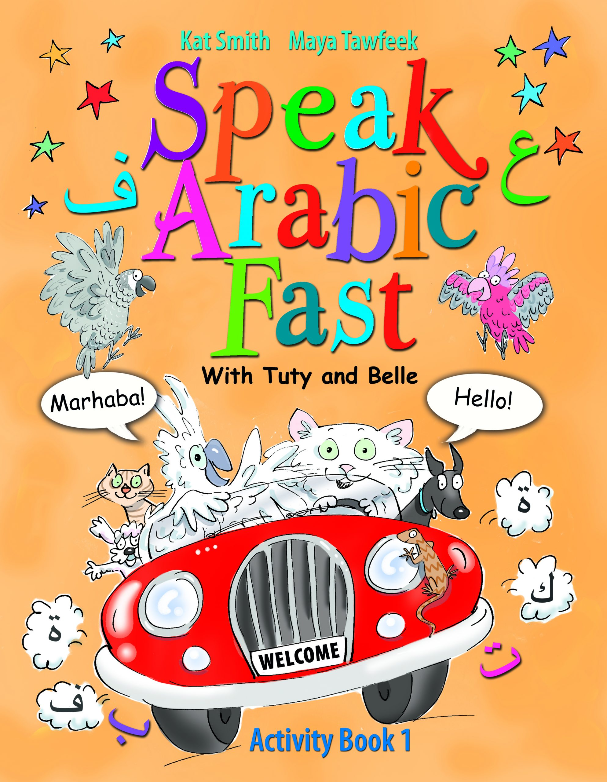 Speak Arabic Fast with Tuty and Belle - Activity Book 1