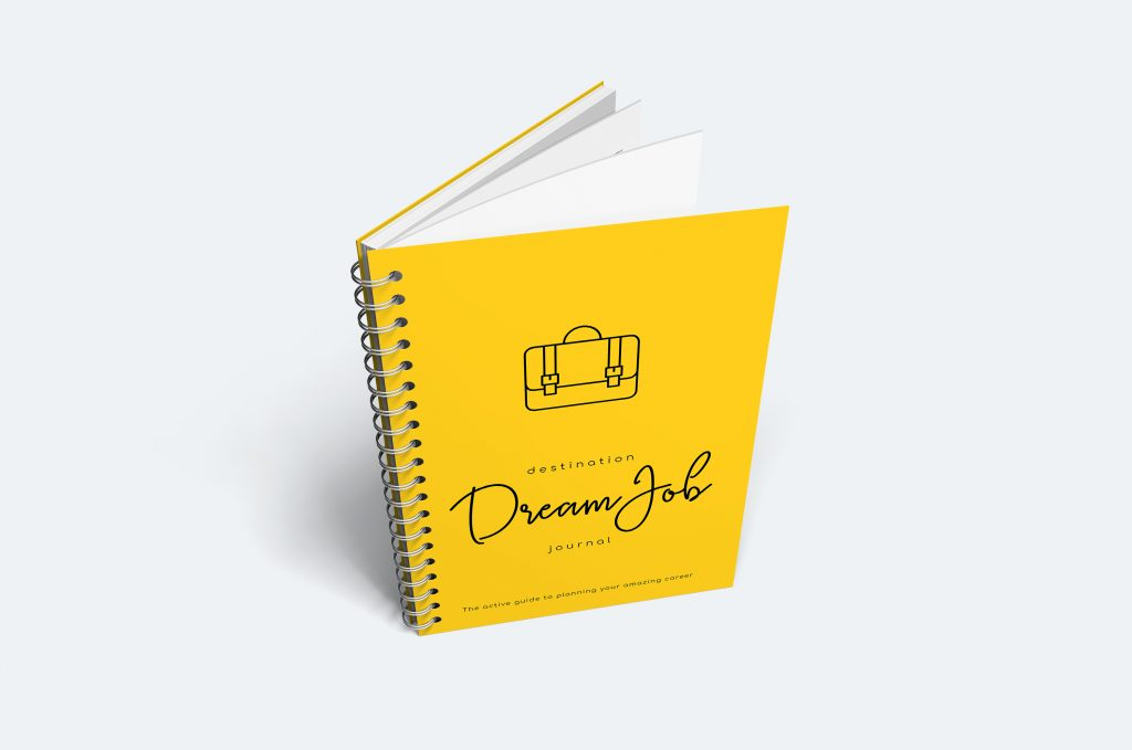 Writing the Destination Dream Job Journal