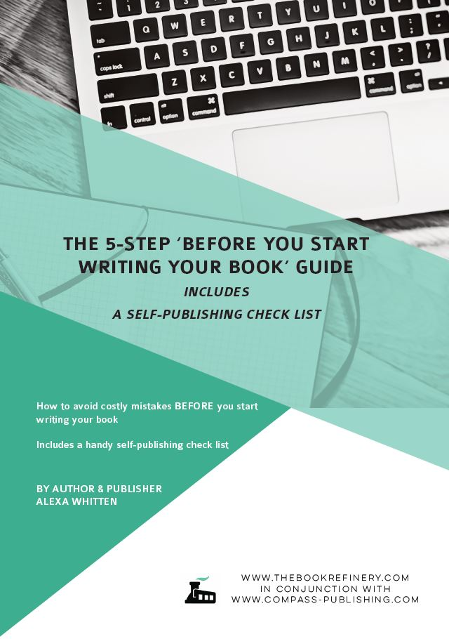 THE 5-STEP 'BEFORE YOU START WRITING YOUR BOOK' GUIDE