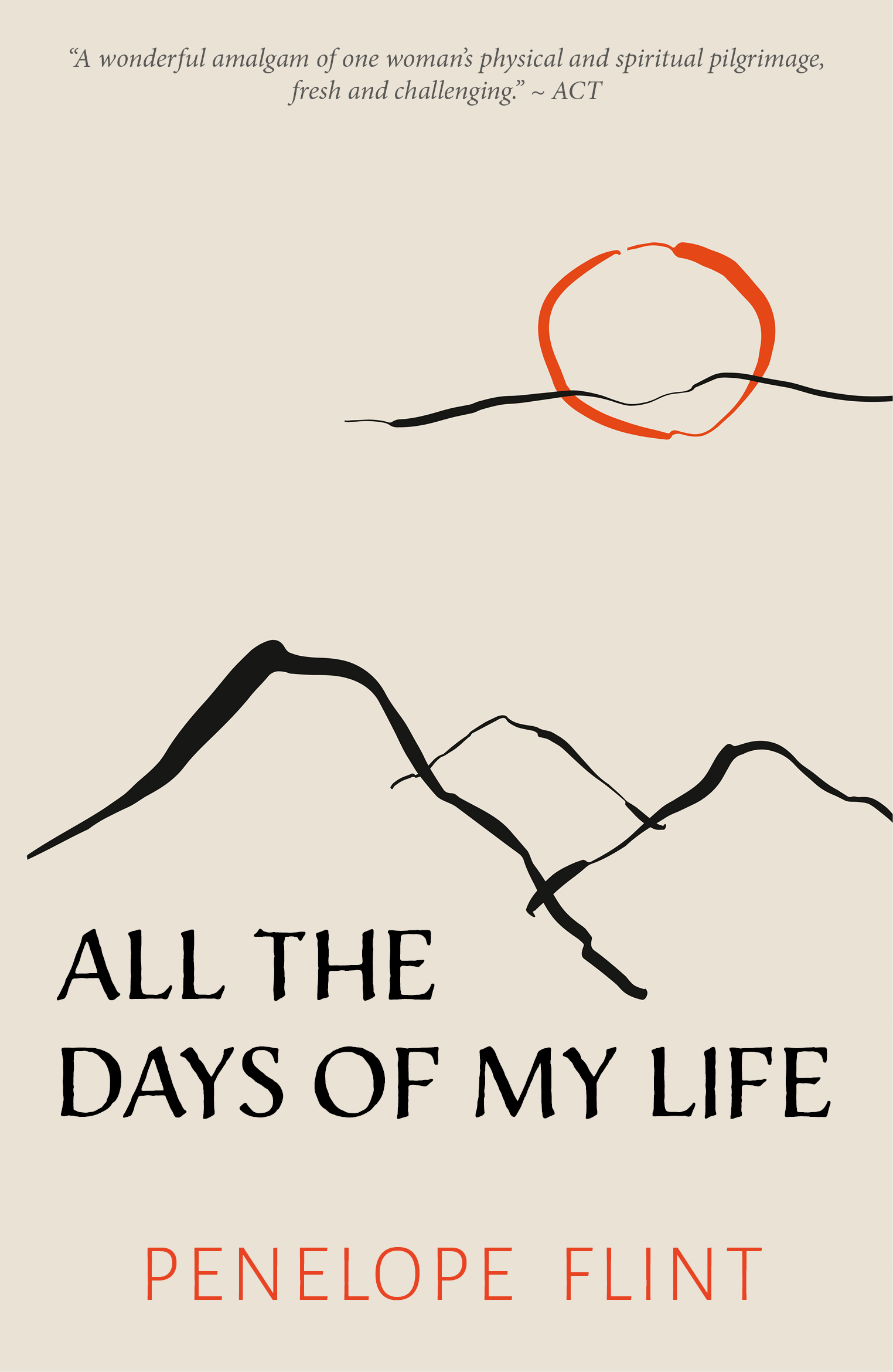 All the Days of my Life - Penelope Flint
