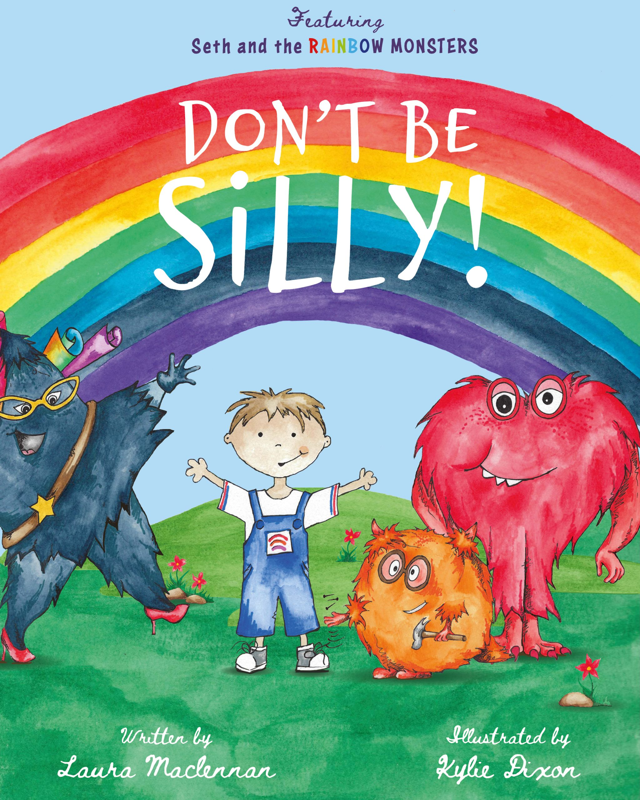 Don't be silly - Laura Maclennan