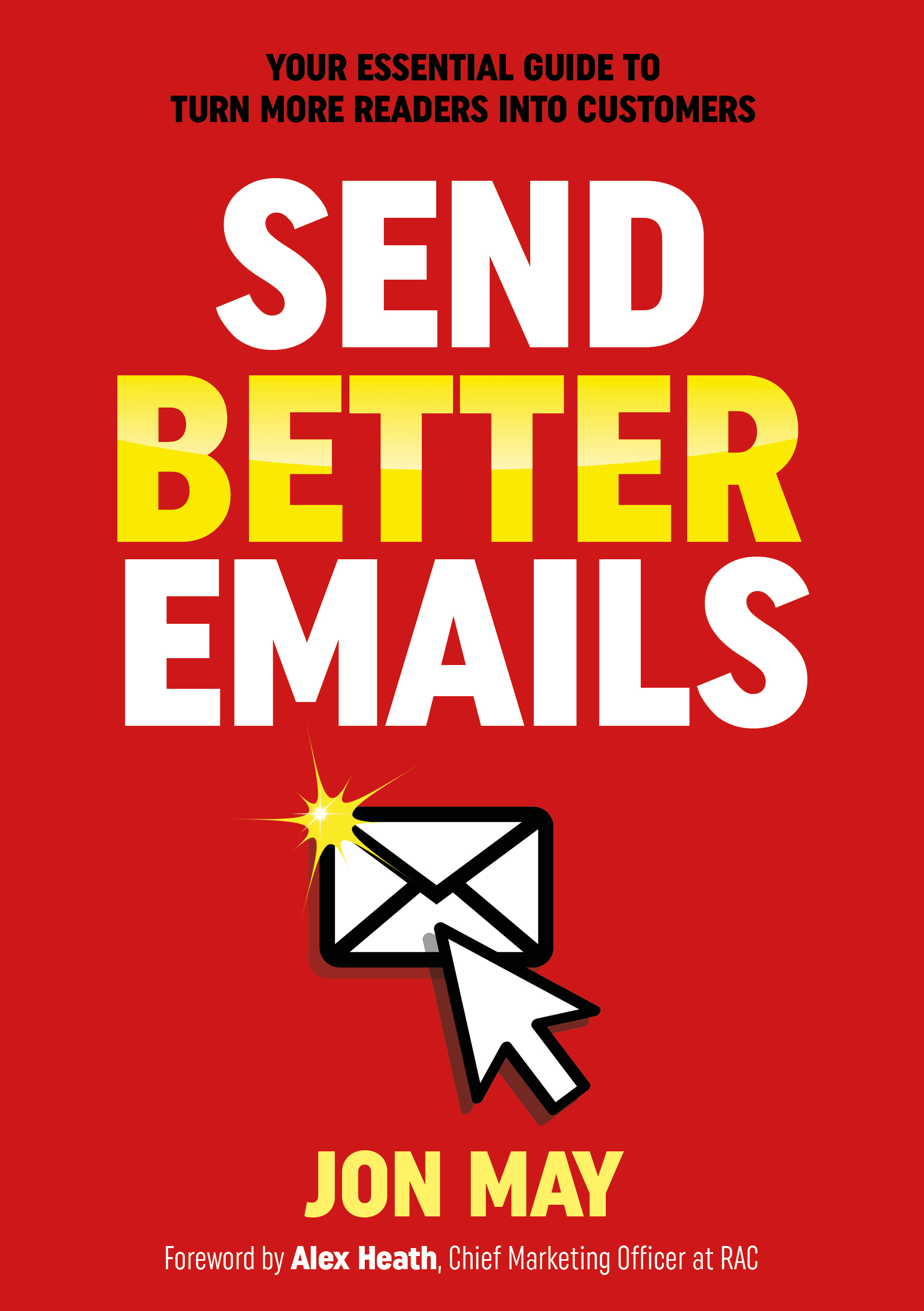 Send Better Emails - Jon May